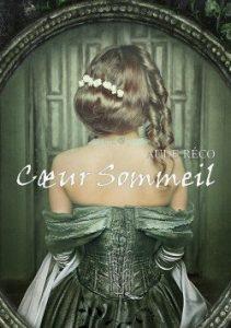 Cœur sommeil - Aude Réco (romance gothique)