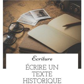 Écrire un texte historique