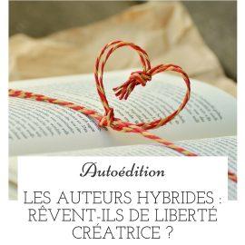 Les auteurs hybrides rêvent-ils de liberté créatrice ?