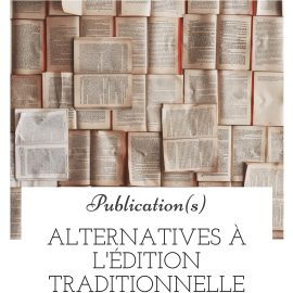 Alternatives à l'édition traditionnelle