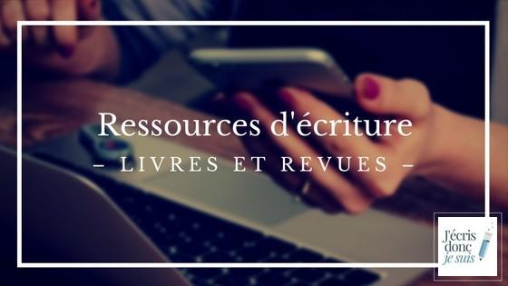 Ressources d'écriture : des livres et revues