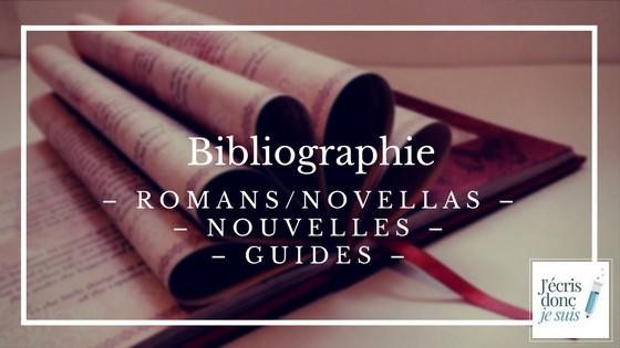 Bibliographie : romans, novellas, nouvelles, guides