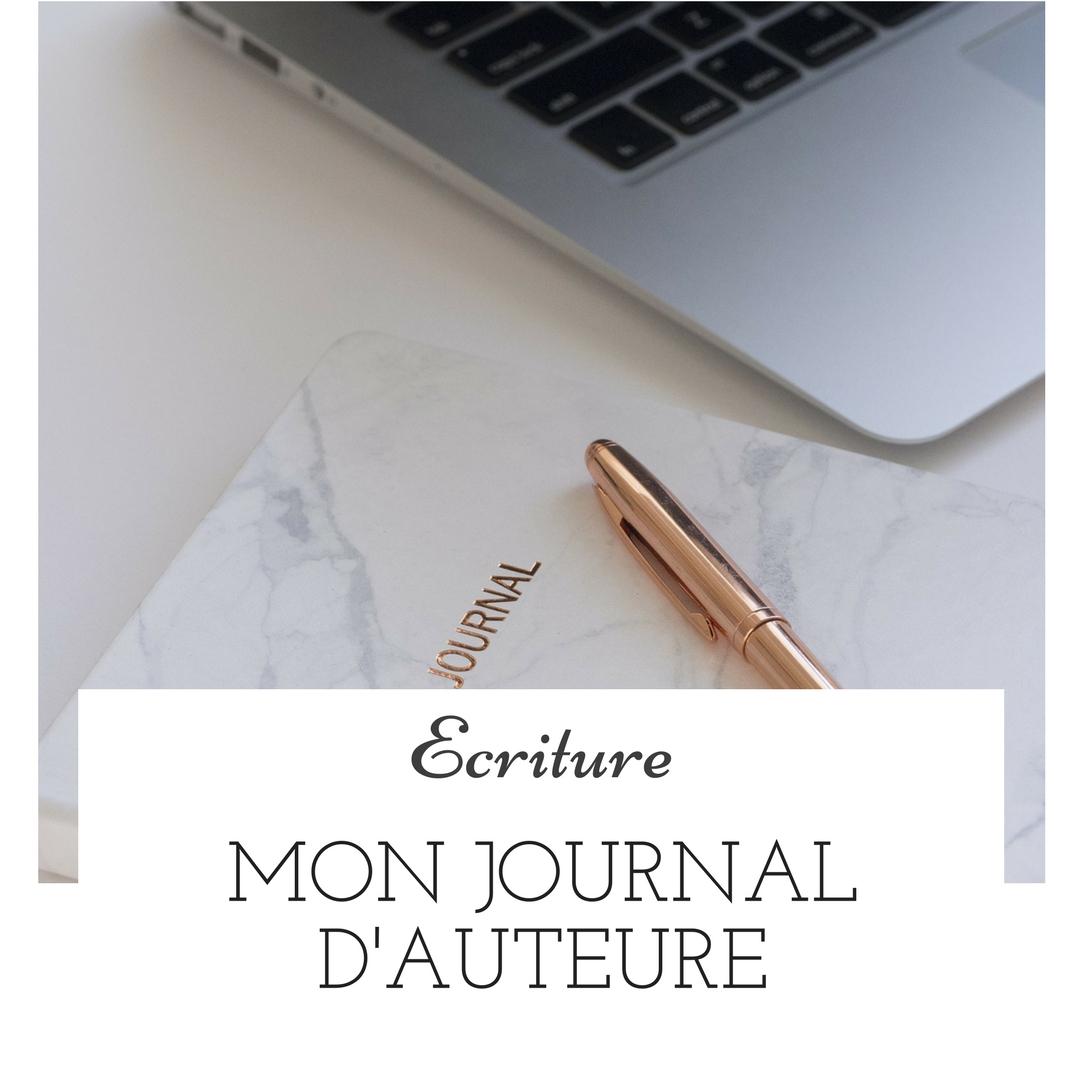 Mon journal d'auteure : l'écriture par l'écriture