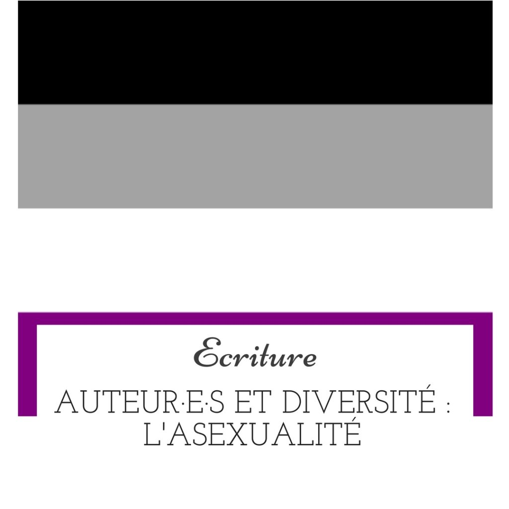 Auteur·e·s et diversité : l'asexualité