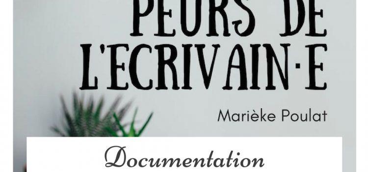 Les douze peurs de l'écrivain·e, par Marièke Poulat