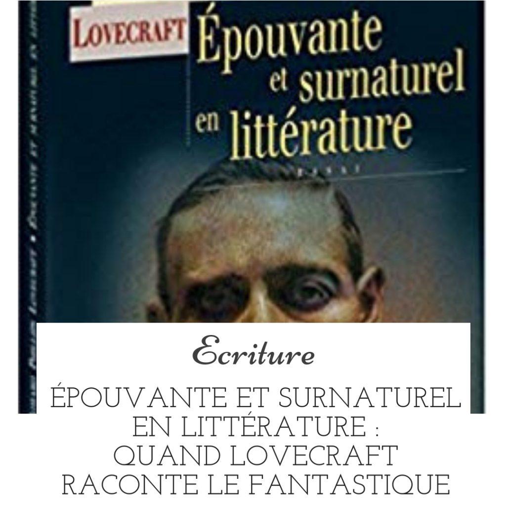 Quand Lovecraft raconte le fantastique