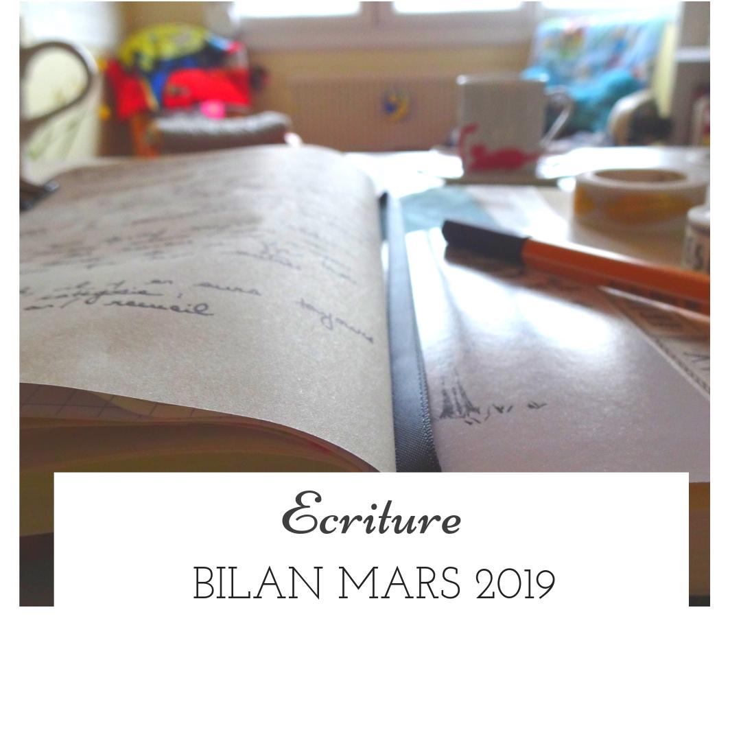 Bilan écriture du mois de mars 2019