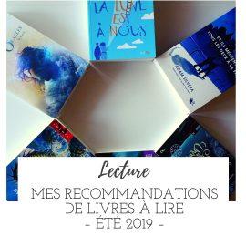 Mes recommandations de livres à lire en cet été 2019