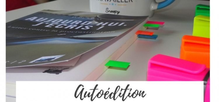 Autoédition : astuces, To-Do List et promotion