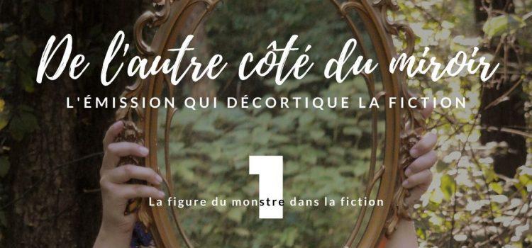 La figure du monstre dans la fiction [Podcast]   Aude Réco