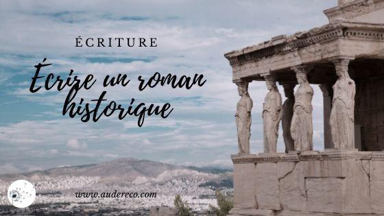 Écrire un roman historique | Aude Réco