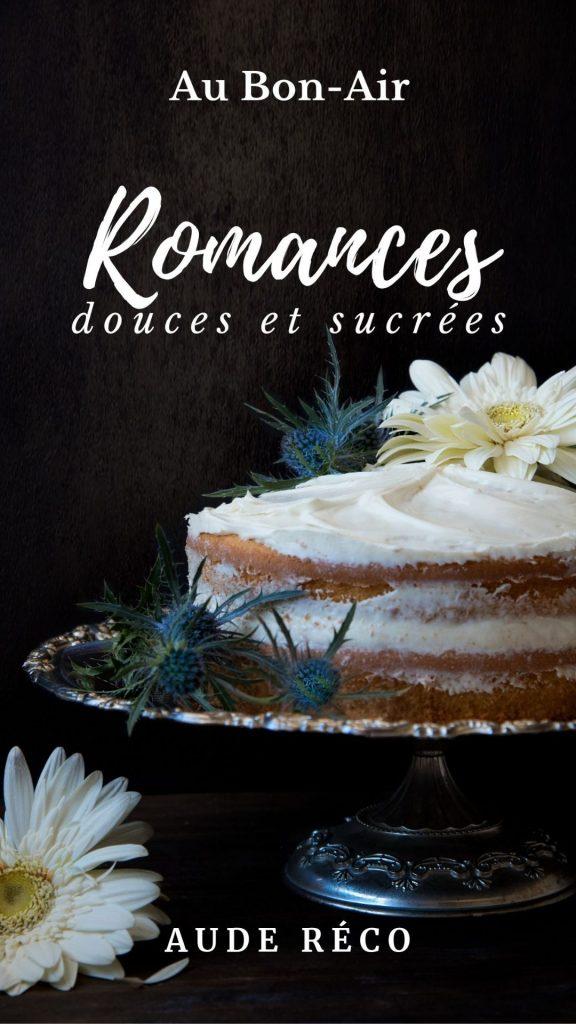 Romances douces et sucrées | Aude Réco