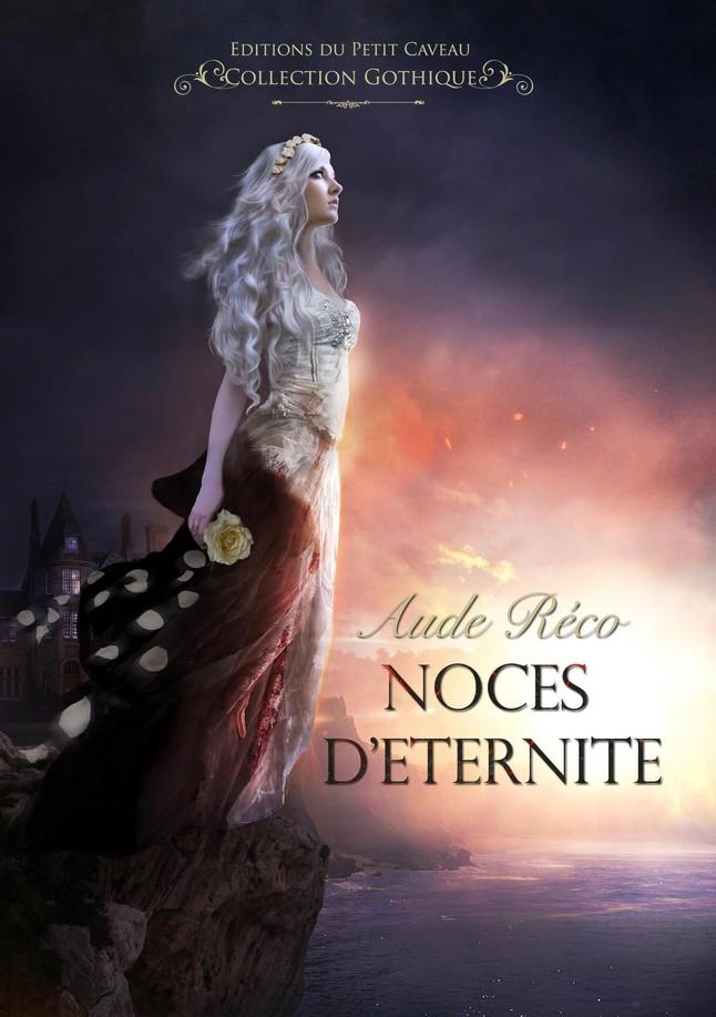 Noces d'éternité | Aude Réco