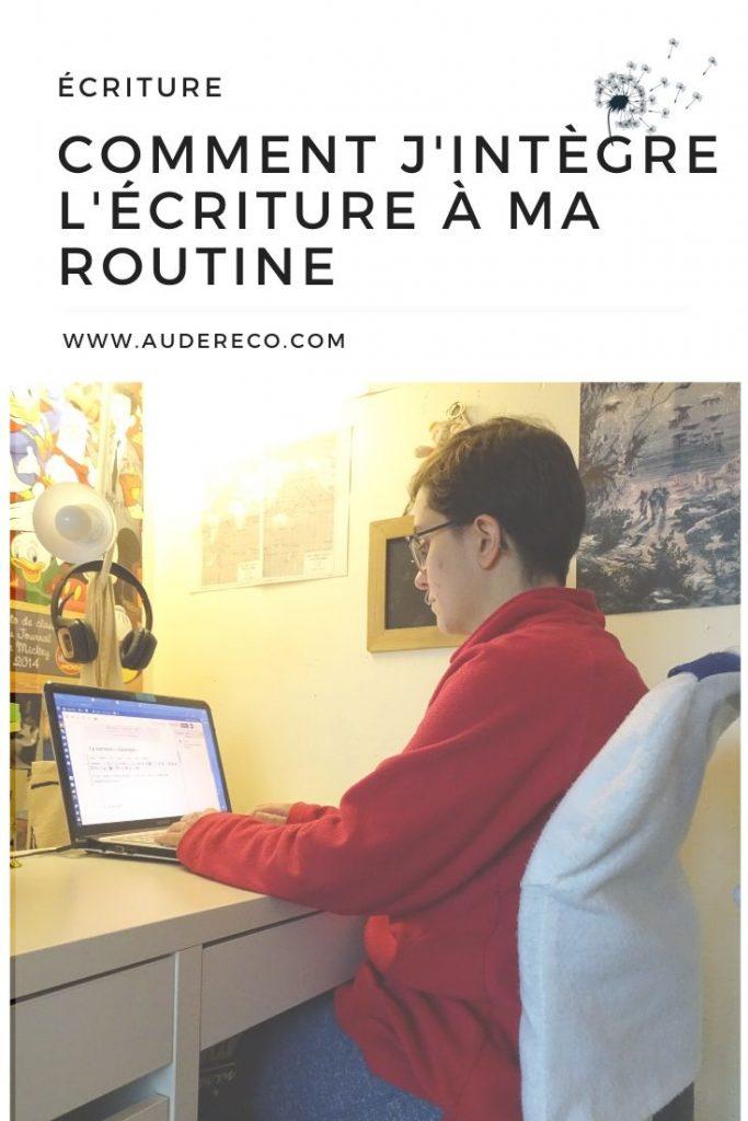 Comment j'intègre l'écriture à ma routine quotidienne | Aude Réco Pinterest | Aude Réco