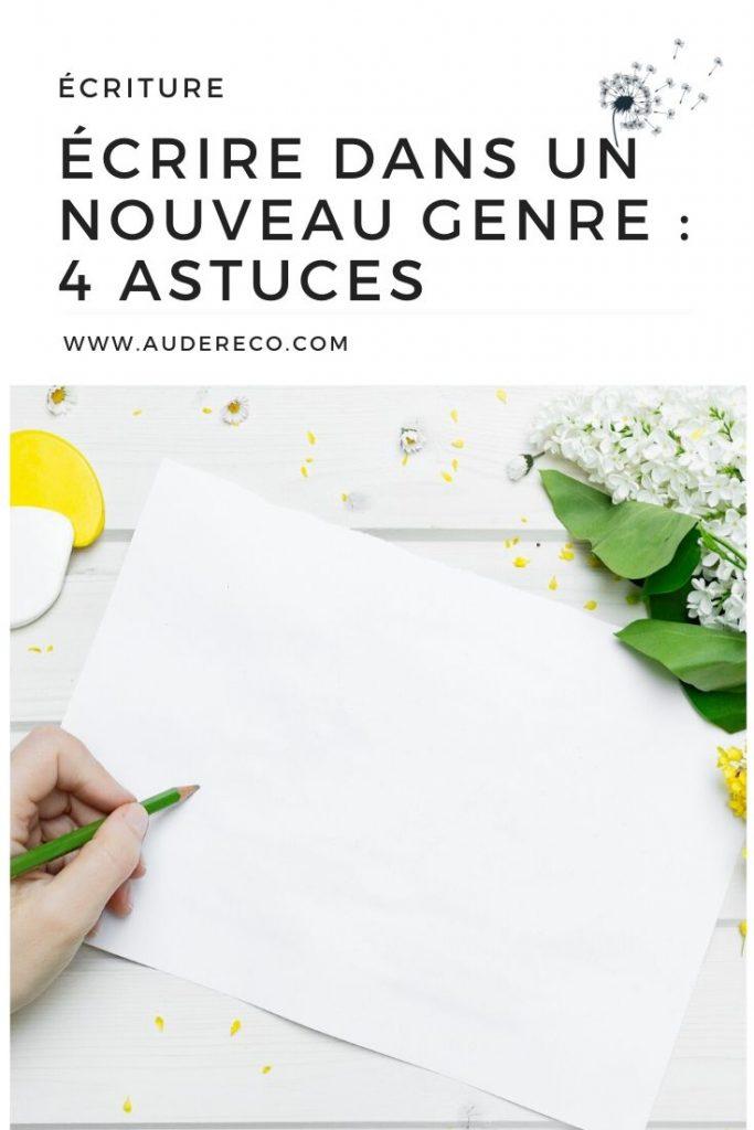 Écrire dans un nouveau genre : 4 astuces Pinterest | Aude Réco