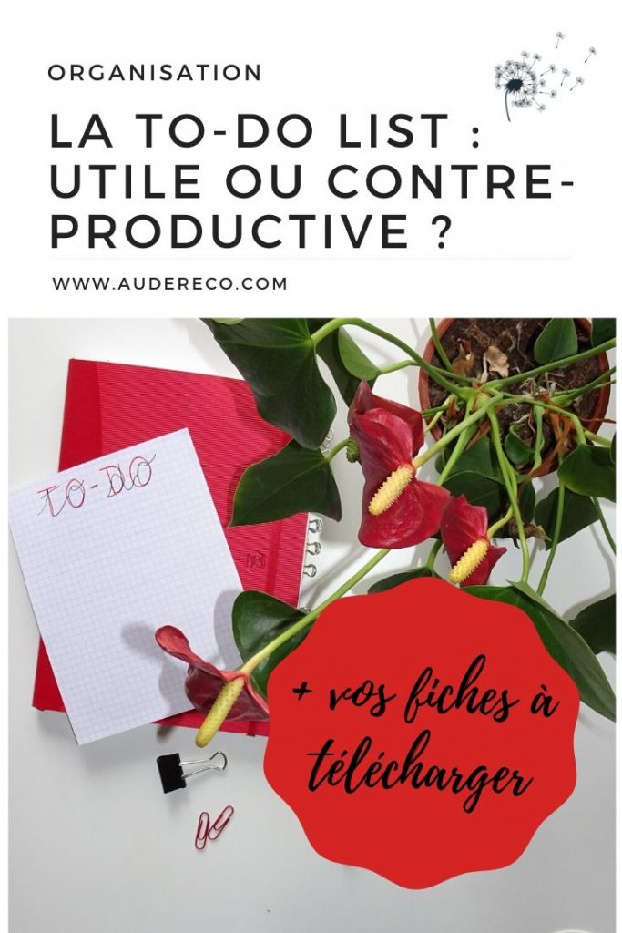 La To-Do List : utile ou contre-productive ? Pinterest | Aude Réco
