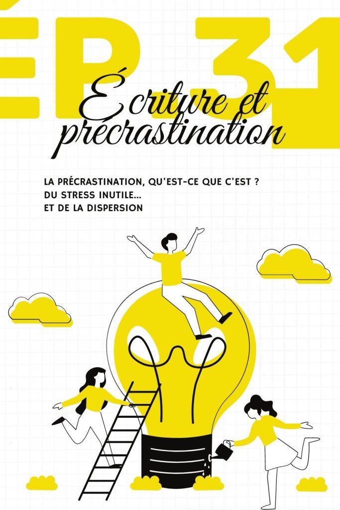 Écriture et précrastination