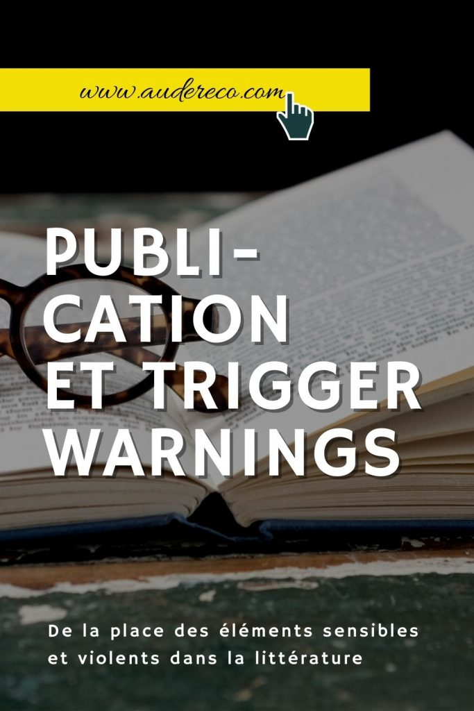 Publication et Trigger Warnings