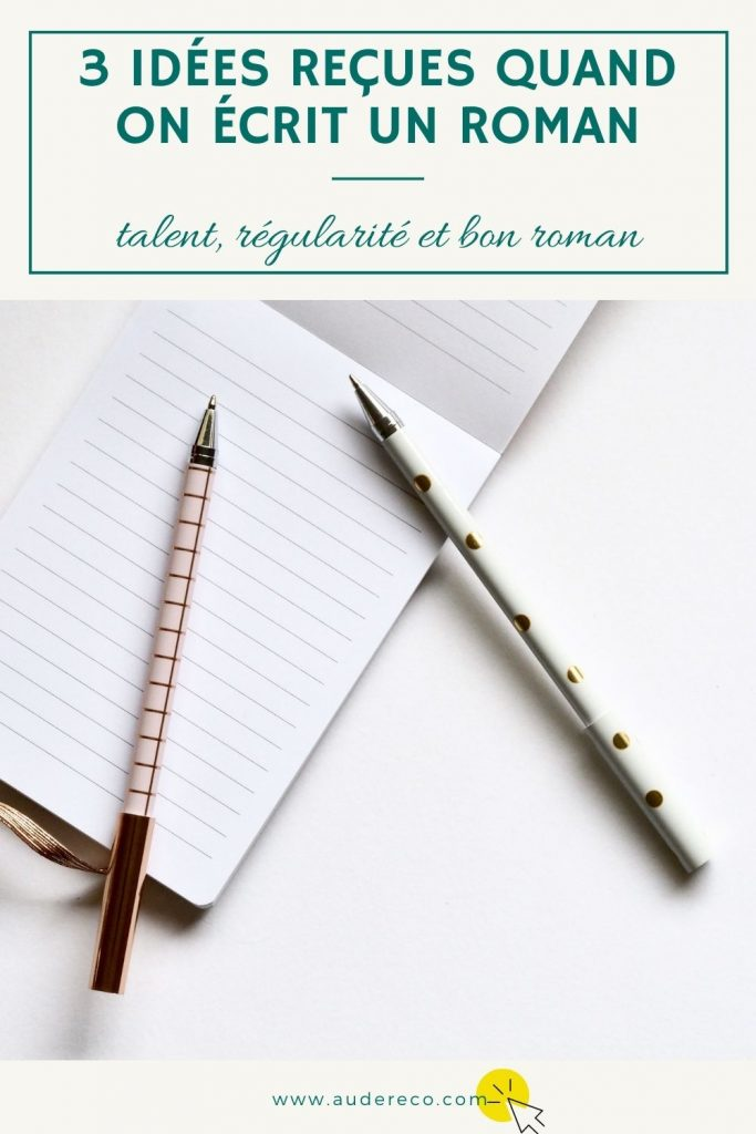 3 idées reçues quand on écrit un roman
