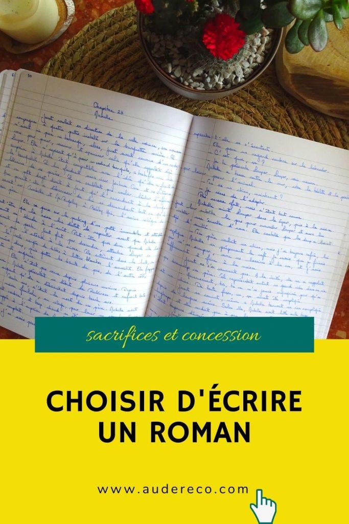 Choisir d'écrire un roman
