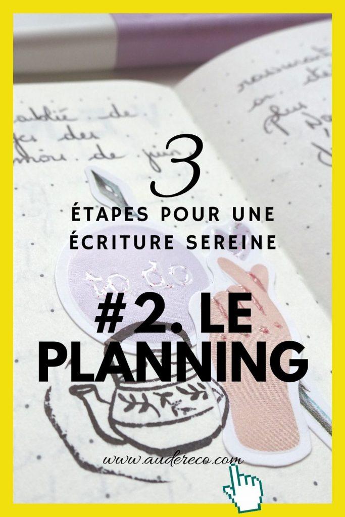 3 étapes pour un retour serein à l'écriture : étape 2