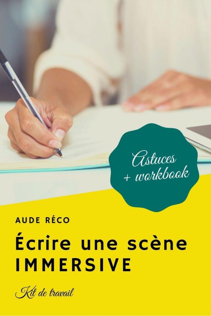 Écrire une scène immersive : astuces et exercices