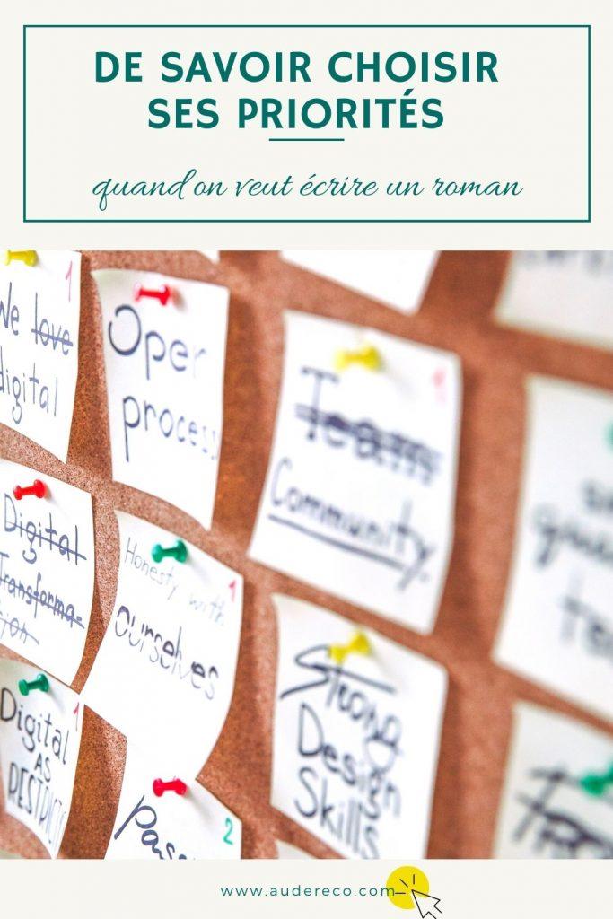 De savoir choisir ses priorités quand on écrit un roman